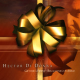 Héctor Di Donna - Gift For A Friend