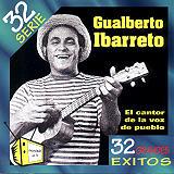 Gualberto Ibarreto - 32 Grandes Exitos